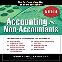 Accounting for Non-Accountants, 3E: The Fast and Easy Way to Learn the Basics (Quick Start Your Business) Audiobook by Wayne Label Narrated by Chaz Allen