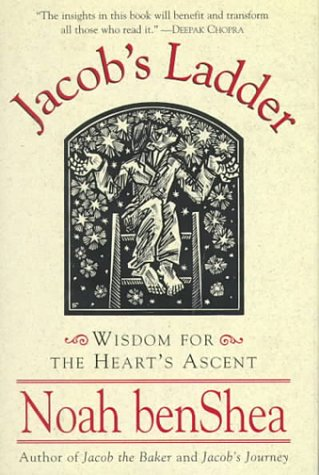 Jacob's Ladder:: Wisdom for the Heart's Ascent (Jacob the Baker)