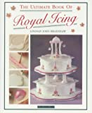 img - for The Ultimate Book of Royal Icing book / textbook / text book