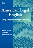 American Legal English, Debra S. Lee and Charles Hall, 0472085867