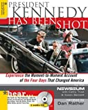 President Kennedy Has Been Shot, Cathy Trost and Newseum Staff, 1402201583