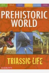 Triassic Life (Prehistoric World Books) Paperback