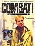 Combat! A Viewer's Companion to the WWII TV Series (revised)