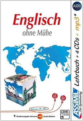 ASSiMiL Selbstlernkurs für Deutsche / Assimil Englisch ohne Mühe: Lehrbuch + 4 Audio-CDs + 1 mp3-CD ‒ Niveau A1‒B2