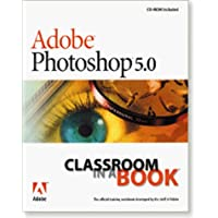 Adobe Photoshop 5.0: Classroom in a Book (Classroom in a Book Series)
