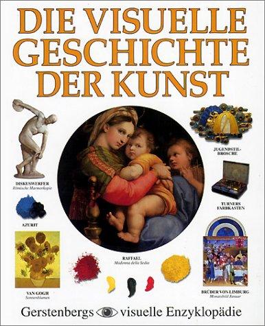 Die visuelle Geschichte der Kunst. (Ab 14 J.)