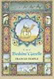 The Beduins' Gazelle, Frances Temple, 0531088693