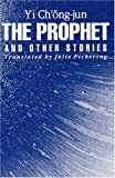 The Prophet and Other Stories 9781885445612
