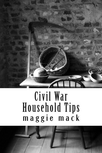Civil War Household Tips