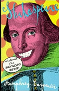Book Shakespeare without the Boring Bits