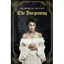 The Burgeoning (Heart of the staff Book 4)