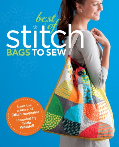 - Best of Stitch: Bags to Sew