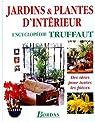 Jardins et Plantes d'intérieur par Mioulane