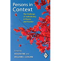 Persons in Context: The Challenge of Individuality in Theory and Practice: 32 (Psychoanalytic Inquiry Book Series)