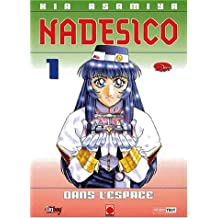NADESICO T.1 -DANS L'ESPACE