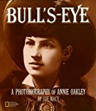 Library Book: Bull's Eye: Annie Oakley (Photobiographies)