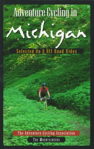 Adventure Cycling In Michigan  Selected On And Off Road Rides