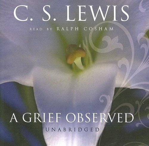 A Grief Observed (Library Edition)