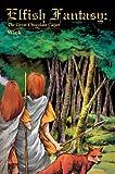 Elfish Fantasy, Wick, 0595290388