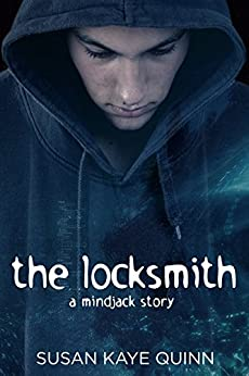 The Locksmith (Mindjack Origins #5) by [Quinn, Susan Kaye]