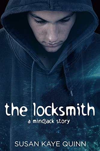 The Locksmith (Mindjack Origins #5) by [Quinn, Susan Kaye]