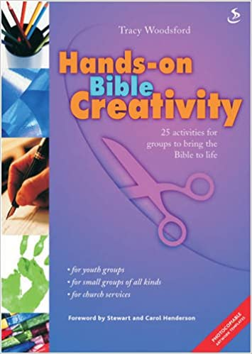 Hands On Bible Creativity 25 Craft Activities To Help Groups Go