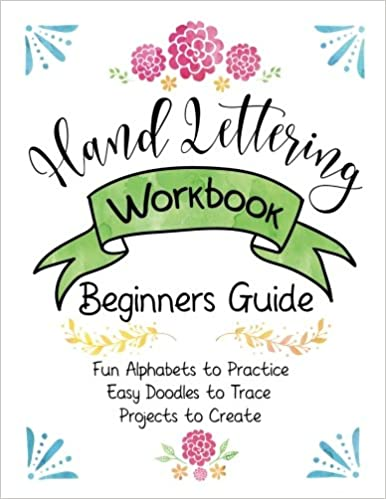 amazon com hand lettering workbook beginners guide fun alphabets
