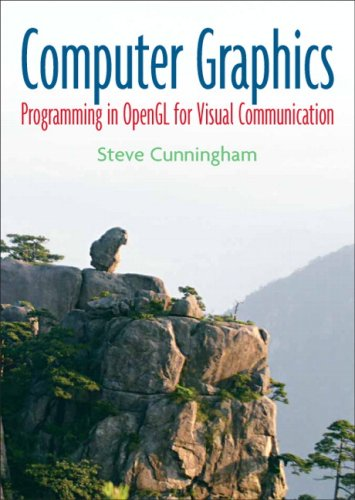 Computer Graphics: Programming in OpenGL for Visual Communication by Prentice Hall