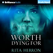 Worth Dying For: A Slaughter Creek Novel, Book 3 | Rita Herron