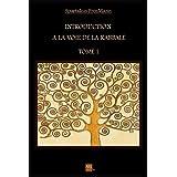 Introduction à la Voie de la Kabbale (French Edition)