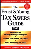 The Ernst and Young Tax Saver's Guide 2003, Custom, Ernst and Young LLP, 0471431117