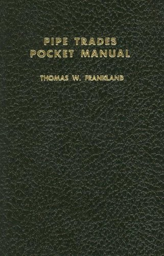 Pipe Trades Pocket Manual (OTHER TECHNOLOGY)