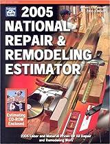 2005 National Repair & Remodeling Estimator (National Repair and Remodeling Estimator)