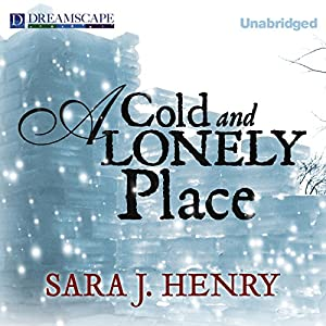 A Cold and Lonely Place Audiobook