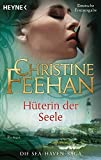 Hüterin der Seele -: Roman (Sea Haven, Band 2)