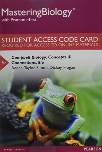Mastering Biology with Pearson eText -- Standalone Access Card -- for Campbell Biology: Concepts & Connections (8th Edition)