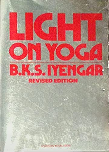 Light on Yoga by B. K. S. Iyengar (1992-10-30): B. K. S. ...