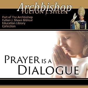 Prayer Is a Dialogue Speech