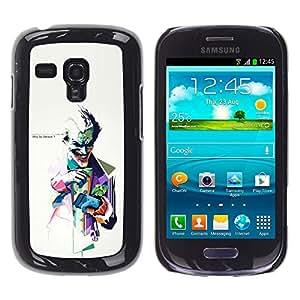 Samsung Galaxy S3 III MINI (NOT FOR S3!!!) / i8190 / i8190N , Radio-Star - Cáscara Funda Case Caso De Plástico (Why So Serious ? Joker)