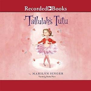 Tallulah's Tutu Audiobook
