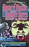 Hollywood Horror (Nancy Drew & Hardy Boys Super Mysteries #21)