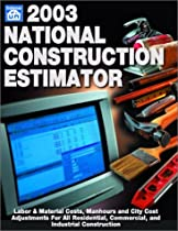 2003 National Construction Estimator (National Construction Estimator, 51st ed)