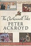 The Clerkenwell Tales, Peter Ackroyd, 0385511213