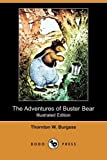 The Adventures of Buster Bear, Thornton W. Burgess, 1409931609