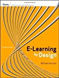 e-Learning by Design by Horton, William 2nd (second) Edition [Paperback(2011)]