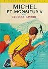 Michel et Monsieur X par Bayard