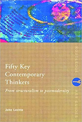 Amazon fifty key contemporary thinkers from structuralism to amazon fifty key contemporary thinkers from structuralism to postmodernity routledge key guides 9780415074087 john lechte books fandeluxe Gallery