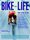 Bike for Life: How to Ride to 100