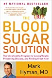 Amazon The Blood Sugar Solution: The UltraHealthy Program for Losing Weight, Preventing Disease, and Feeling Great Now!