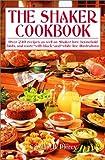 The Shaker Cookbook, Caroline B. Piercy, 0517622432
